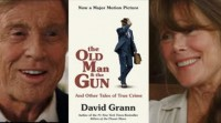 "Falamos da película ""The old man and the gun"""