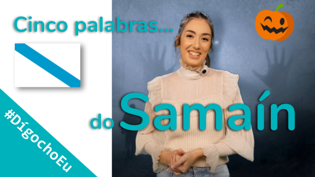 Cinco palabras do Samaín #DígochoEu